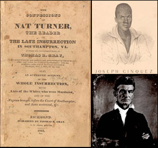 Confessions of Nat Turner, Joseph Cinquez, and John Brown