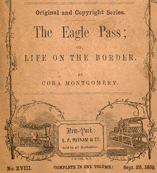 The Eagle Pass, or Life on the Border