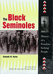 Black Seminoles: History of a Freedom-Seeking People